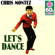 Let's Dance (Remastered) - Chris Montez