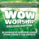 Various Artists - WOW Worship (Lime) [Deluxe Edition]