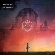 Say My Name (feat. Zyra) - ODESZA - ODESZA