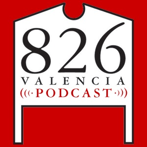 826 Valencia Podcast