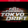 The Fast and the Furious - Tokyo Drift (Original Score), Brian Tyler