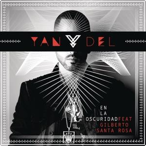 Yandel - En la Oscuridad feat. Gilberto Santa Rosa