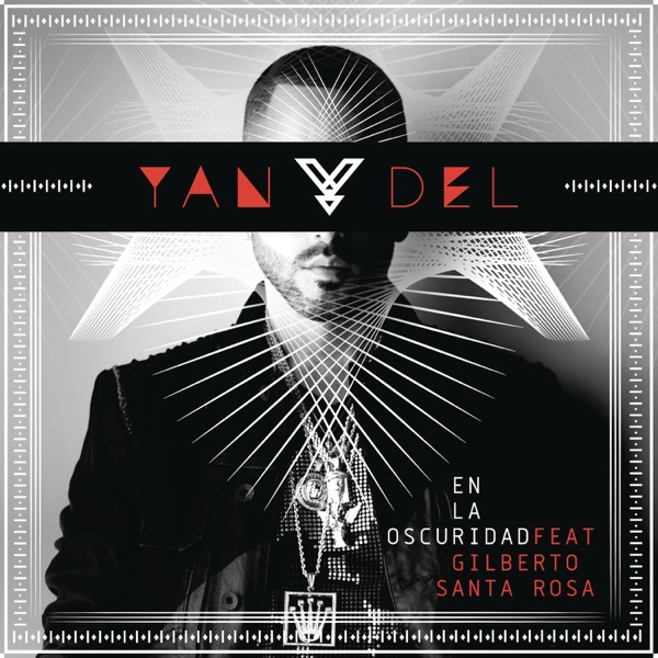 En la Oscuridad (feat. Gilberto Santa Rosa) [Versión Salsa] - Single