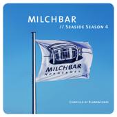 Milchbar - Seaside Season 4