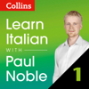 Paul Noble - Collins Italian with Paul Noble - Learn Italian the Natural Way, Part 1  artwork