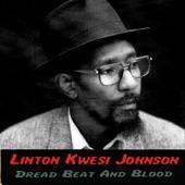 Linton Kwesi Johnson - Dread Beat an' Blood