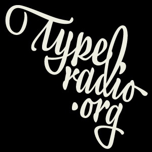 Typeradio Podcast