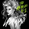 Born This Way (The Remixes, Pt. 2), Lady Gaga