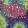 Boogie Pimps - Somebody To Love