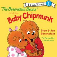 Jan Berenstain & Stan Berenstain - The Berenstain Bears and the Baby Chipmunk (Unabridged) artwork