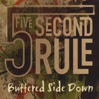 Buttered Side Down by 5 Second Rule on Apple Music