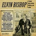 Elvin Bishop, Warren Haynes & Kim Wilson - The Blues Rolls On (feat. Warren Haynes & Kim Wilson)