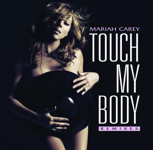 Touch My Body (Remixes) Mp3 Download