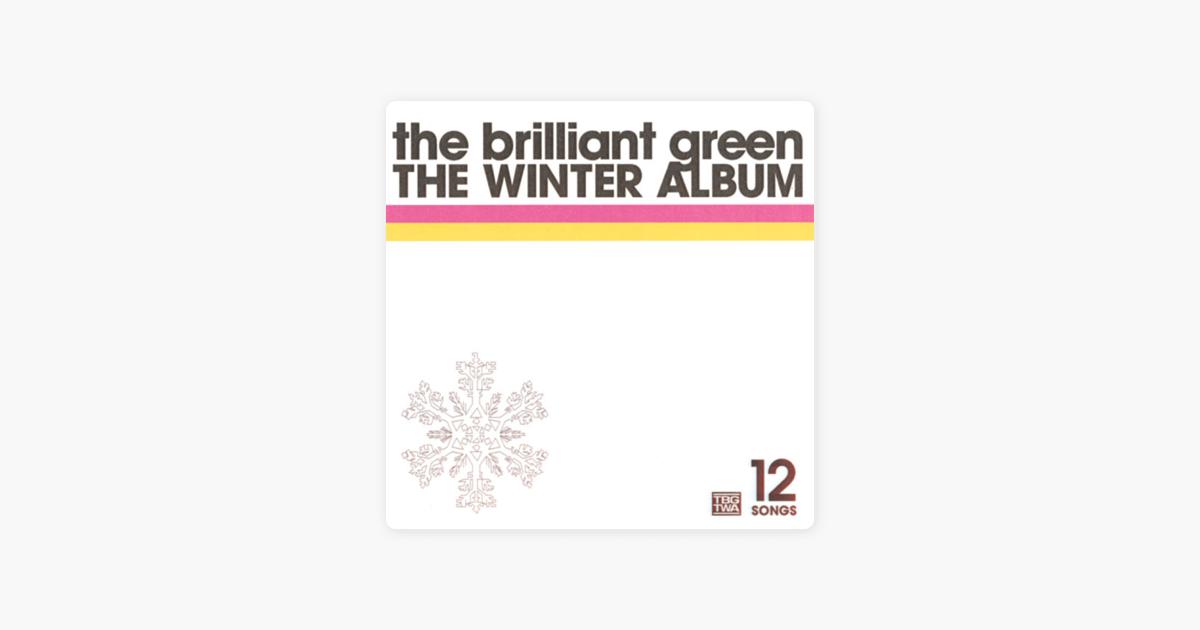 the brilliant greenの the winter album をapple musicで