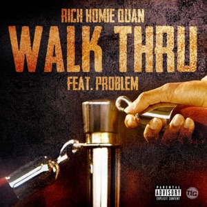 Walk Thru (feat. Problem) - Single