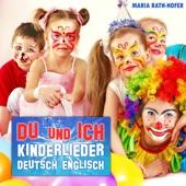 Du und ich: Kinderlieder - deutsch englisch
