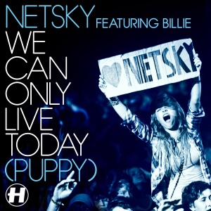 We Can Only Live Today (Puppy) [Remixes] [feat. Billie] - EP Mp3 Download