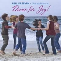 Dance for Joy by Reel of Seven on Apple Music