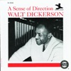 If I Should Lose You - Walt Dickerson