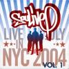 Live In NYC (July 2004), Vol. 1 ジャケット写真