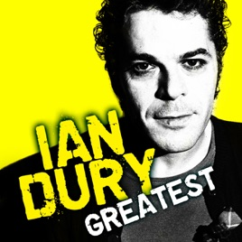 Greatest ian dury the blockheads by ian dury the blockheads greatest ian dury the blockheads solutioingenieria Image collections