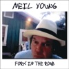 Fork In the Road, Neil Young