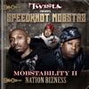 Mobstability II: Nation Bizness, Twista Presents Speedknot Mobstaz