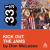 Don McLeese - MC5's 'Kick Out the Jams' (33 1/3 Series) (Unabridged)  artwork