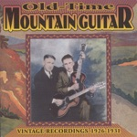 Old-Time Mountain Guitar Vintage Recordings 1926-1931
