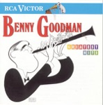 Benny Goodman & Benny Goodman and His Orchestra - Sing, Sing, Sing