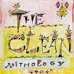 The Clean - Anything Could Happen