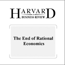 The End of Rational Economics (Harvard Business Review) (Unabridged) - Dan Ariely mp3 listen download