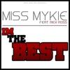 I'm the Best (feat. Rick Ross) - Single, Miss Mykie