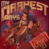 My Darkest Days - Casual Sex  Single Album