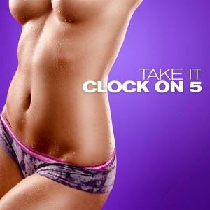 CLOCK ON 5