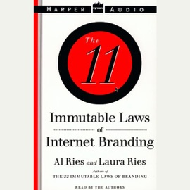 The 11 Immutable Laws of Internet Branding - Al Ries and Laura Ries mp3 listen download