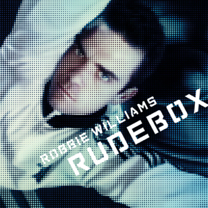 Robbie Williams - Rudebox (Bonus Edition)
