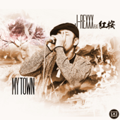 MY TOWN feat. 紅桜