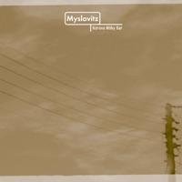 Korova Milky Bar - Myslovitz