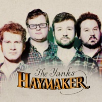 Haymaker by The Yanks on Apple Music