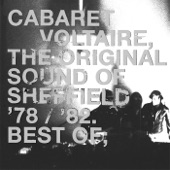 Cabaret Voltaire - Do the Mussolini (Head Kick)
