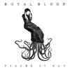 Royal Blood - Figure It Out artwork