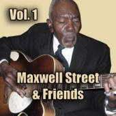 Maxwell Street - Cheating and Lying Blues