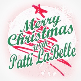 Patti Labelle This Christmas.Merry Christmas With Patti Labelle Feat The Bluebelles By Patti Labelle