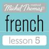 Michel Thomas - Michel Thomas Beginner French Lesson 5 (Unabridged)  artwork