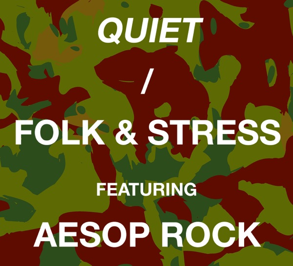 Quiet (feat. Aesop Rock) - EP