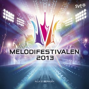 Various Artists - Melodifestivalen 2013