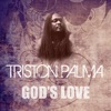 God's Love (Feat Beres Hammond, Luciano, Michigan, Marcia Griffiths, Courtney Melody, Delly Ranks) - Single, Triston Palma
