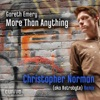 More Than Anything (Christopher Norman Remixes) - EP
