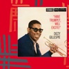 Wrap Your Troubles In Dreams (And Dream Your Troubles Away)  - Dizzy Gillespie